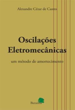 OSCILACOES ELETROMECANICAS - UM METODO DE AMORTECIMENTO