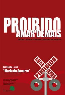 PROIBIDO AMAR DEMAIS