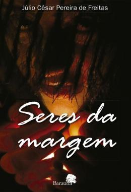 SERES DA MARGEM