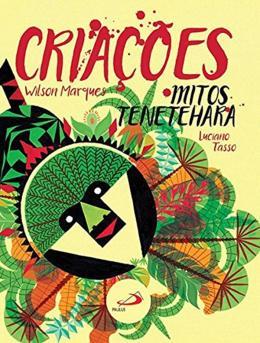 CRIACOES - MITOS TENETEHARA