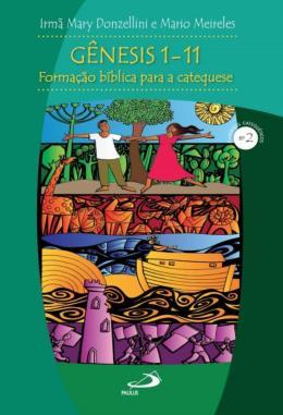 GENESIS 1-11 - FORMACAO BIBLICA PARA A CATEQUESE