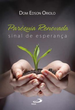 PAROQUIA RENOVADA - SINAL DE ESPERANCA
