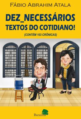 DEZ_NECESSARIOS TEXTOS DO COTIDIANO!