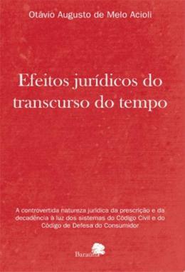EFEITOS JURIDICOS DO TRANSCURSO DO TEMPO