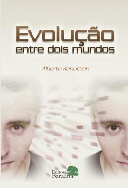 EVOLUCAO ENTRE DOIS MUNDOS