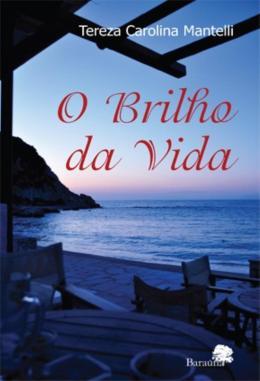 O BRILHO DA VIDA