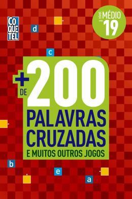 MAIS DE 200 PALAVRAS CRUZADAS - LIVRO 19