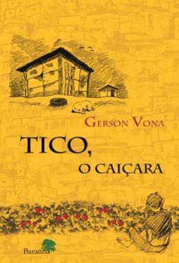 TICO, O CAICARA