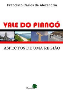 VALE DO PIANCO - ASPECTOS DE UMA REGIAO
