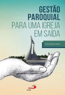 GESTAO PAROQUIAL PARA UMA IGREJA EM SAIDA