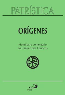 HOMILIAS E COMENTARIO AO CANTICO DOS CANTICOS - VOLUME 38