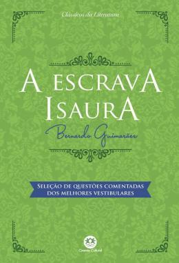 ESCRAVA ISAURA, A - SELECAO DE QUESTOES COMENTADAS DOS MELHORES VESTIBULARES