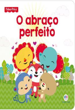 FISHER-PRICE - O ABRACO PERFEITO
