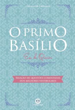 O PRIMO BASILIO - SELECAO DE QUESTOES COMENTADAS DOS MELHORES VESTIBULARES