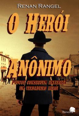 O HEROI ANONIMO
