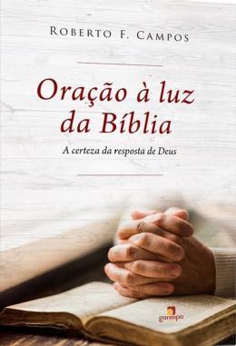 ORACAO A LUZ DA BIBLIA - A CERTEZA DA RESPOSTA DE DEUS