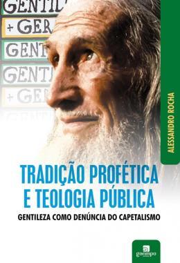 TRADICAO PROFETICA E TEOLOGIA PUBLICA
