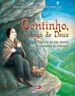 BENTINHO, O AMIGO DE DEUS