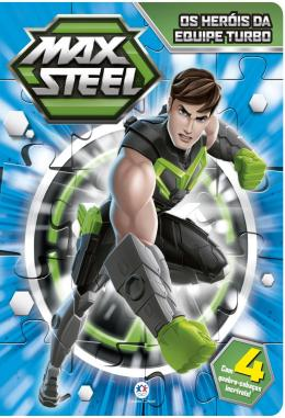 MAX STEEL - OS HEROIS DA EQUIPE TURBO