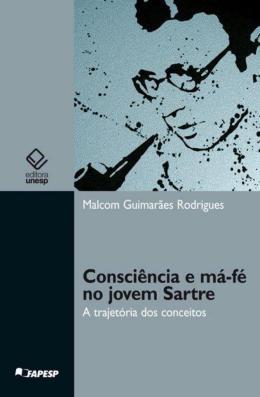 CONSCIENCIA E MA-FE NO JOVEM SARTRE