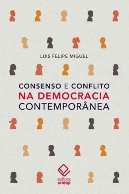 CONSENSO E CONFLITO NA DEMOCRACIA CONTEMPORANEA