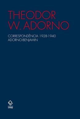 CORRESPONDENCIA 1928-1940 ADORNO-BENJAMIN