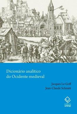 DICIONARIO ANALITICO DO OCIDENTE MEDIEVAL - VOLUMES 1 E 2