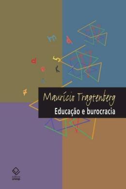 EDUCACAO E BUROCRACIA