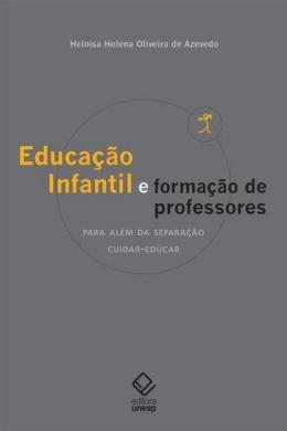 EDUCACAO INFANTIL E FORMACAO DE PROFESSORES