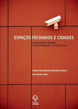 ESPACOS FECHADOS E CIDADES