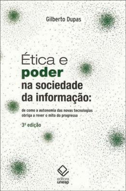 ETICA E PODER NA SOCIEDADE DA INFORMACAO