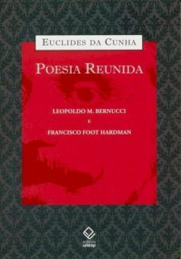 EUCLIDES DA CUNHA: POESIA REUNIDA