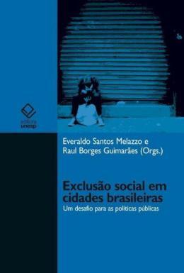 EXCLUSAO SOCIAL EM CIDADES BRASILEIRAS