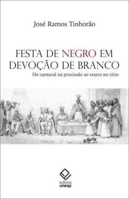 FESTA DE NEGRO EM DEVOCAO DE BRANCO