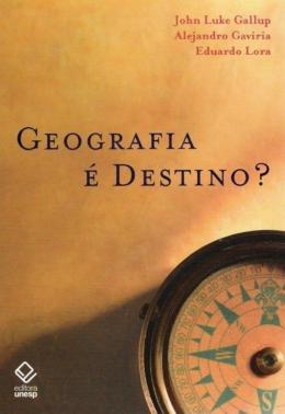 GEOGRAFIA E DESTINO?