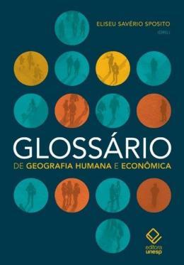 GLOSSARIO DE GEOGRAFIA HUMANA E ECONOMICA
