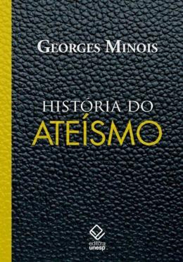 HISTORIA DO ATEISMO