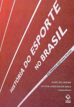 HISTORIA DO ESPORTE NO BRASIL