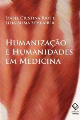 HUMANIZACAO E HUMANIDADES EM MEDICINA