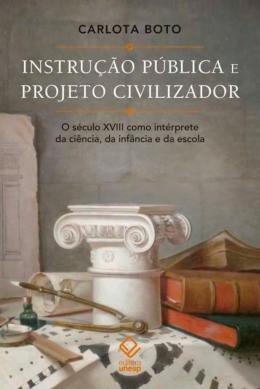 INSTRUCAO PUBLICA E PROJETO CIVILIZADOR