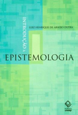 INTRODUCAO A EPISTEMOLOGIA