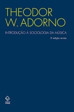 INTRODUCAO A SOCIOLOGIA DA MUSICA