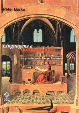 LINGUAGENS E COMUNIDADES NOS PRIMORDIOS DA EUROPA MODERNA