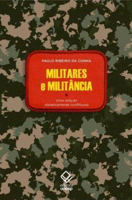 MILITARES E MILITANCIA