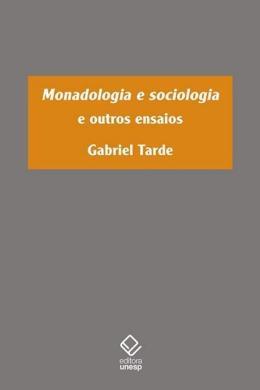 MONADOLOGIA E SOCIOLOGIA