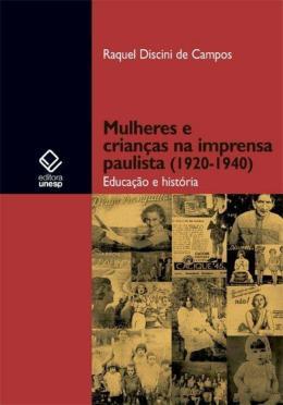 MULHERES E CRIANCAS NA IMPRENSA PAULISTA (1920-1940)