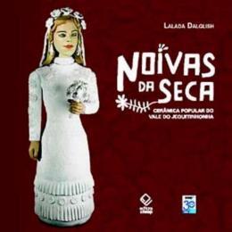 NOIVAS DA SECA