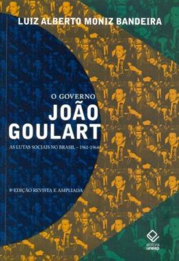 O GOVERNO JOAO GOULART