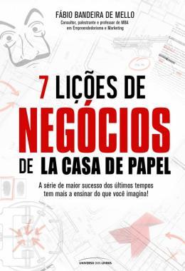 7 LICOES DE NEGOCIOS DE LA CASA DE PAPEL