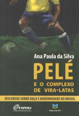PELE E O COMPLEXO DE VIRA-LATAS